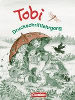 Cover-Bild zu Tobi-Fibel. Druckschriftlehrgang zum Leselehrgang von Metze, Wilfried (Hrsg.)