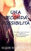 Cover-Bild zu Una seconda possibilità (Nick & Em, #2) (eBook)