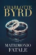 Cover-Bild zu Matrimonio Fatale (Fidanzamento pericoloso, #3) (eBook)