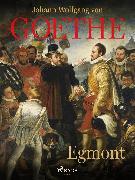 Cover-Bild zu Egmont (eBook) von Goethe, Johann Wolfgang von