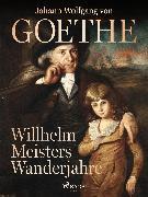 Cover-Bild zu Willhelm Meisters Wanderjahre (eBook) von Goethe, Johann Wolfgang von