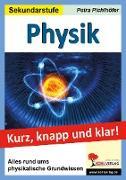 Cover-Bild zu Physik - Kurz, knapp & klar! von Pichlhöfer, Petra