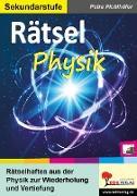 Cover-Bild zu Rätsel Physik von Pichlhöfer, Petra