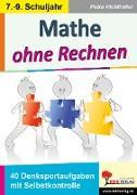 Cover-Bild zu Mathe ohne Rechnen von Pichlhöfer, Petra