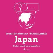 Cover-Bild zu Leifeld, Ulrich: Japan - Kultur und Kommunikation (Ungekürzt) (Audio Download)