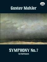 Cover-Bild zu Mahler, Gustav: Symphony No. 7 In Full Score (eBook)