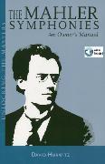 Cover-Bild zu Hurwitz, David: The Mahler Symphonies (eBook)