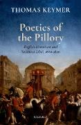Cover-Bild zu Keymer, Thomas: Poetics of the Pillory (eBook)