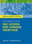 Cover-Bild zu Die Leiden des jungen Werther von Johann Wolfgang Goethe von Goethe, Johann Wolfgang von