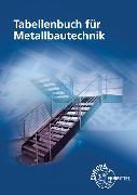 Cover-Bild zu Tabellenbuch für Metallbautechnik von Fehrmann, Michael