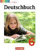 Cover-Bild zu Brenner, Gerd: Deutschbuch Gymnasium 6. Schuljahr. Allgemeine Ausgabe - Neubearbeitung. Schülerbuch