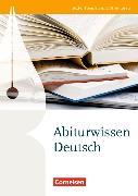 Cover-Bild zu Brenner, Gerd: Deutschbuch für die Oberstufe. Abiturwissen Deutsch