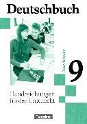 Cover-Bild zu Brenner, Gerd: Deutschbuch 9. Schuljahr. Neue Ausgabe. Handreichungen für den Unterricht