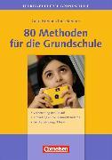 Cover-Bild zu Brenner, Kira: 80 Methoden für die Grundschule