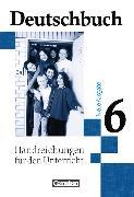 Cover-Bild zu Brenner, Gerd: Deutschbuch 6. Schuljahr. Allgemeine Bisherige Ausgabe. Handreichungen für den Unterricht