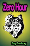 Cover-Bild zu Zero Hour (eBook) von Bradbury, Ray