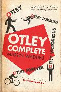 Cover-Bild zu eBook Otley Complete: Otley, Otley Pursued, Otley Victorious, Otley Forever
