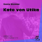 Cover-Bild zu Kato von Utika (Ungekürzt) (Audio Download) von Büchner, Georg