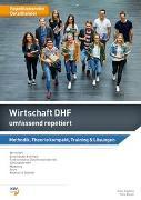 Cover-Bild zu Wirtschaft umfassend repetiert / Wirtschaft DHF umfassend repetiert von Bleuer, Hans