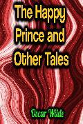 Cover-Bild zu The Happy Prince and Other Tales (eBook) von Wilde, Oscar