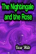 Cover-Bild zu The Nightingale and the Rose (eBook) von Wilde, Oscar