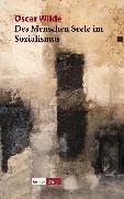 Cover-Bild zu Des Menschen Seele im Sozialismus (eBook) von Wilde, Oscar