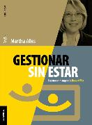 Cover-Bild zu Alles, Martha: Gestionar sin estar (eBook)