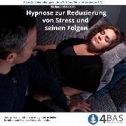 Cover-Bild zu eBook Hypnose zur Reduzierung von Stress und seinen Folgen