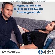 Cover-Bild zu eBook Hypnose, für eine leichte und liebevolle Schwangerschaft