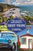 Cover-Bild zu Lonely Planet, Lonely Planet: Lonely Planet Pacific Northwest's Best Trips (eBook)