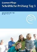 Cover-Bild zu Examen Pflege Schriftliche Prüfung Tag 3 (eBook) von Schewior-Popp, Susanne (Hrsg.)