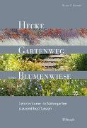 Cover-Bild zu Hecke, Gartenweg und Blumenwiese