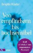 Cover-Bild zu Küster, Brigitte: Von empfindsam bis hochsensibel