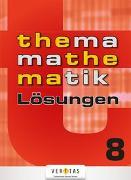 Cover-Bild zu Thema Mathematik 8. Lösungen von Dorfmayr, Anita