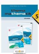 Cover-Bild zu Thema Mathematik 5 NEU. Lösungen von Dorfmayr, Anita