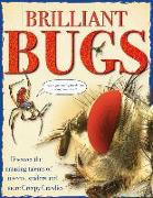 Cover-Bild zu Brilliant Bugs: Discover the Amazing Talents of Insects, Spiders and More Creepy Crawlies von Turner, Matt