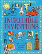 Cover-Bild zu Incredible Inventions: From the Wheel to Spacecraft, the First Written Word to the Internet von Turner, Matt