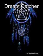 Cover-Bild zu Dream Catcher (eBook) von Turner, Matt