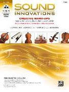 Cover-Bild zu Sound Innovations for String Orchestra -- Creative Warm-Ups: Exercises for Intonation, Rhythm, Bowing, and Creativity for Intermediate String Orchestr von Phillips, Bob