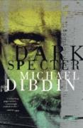 Cover-Bild zu Dark Specter (eBook) von Dibdin, Michael