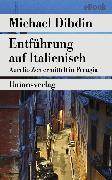 Cover-Bild zu Entführung auf Italienisch (eBook) von Dibdin, Michael