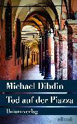 Cover-Bild zu Tod auf der Piazza (eBook) von Dibdin, Michael