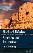 Cover-Bild zu Sterben auf Italienisch (eBook) von Dibdin, Michael