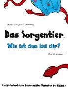 Cover-Bild zu Das Sorgentier - Wie ist das bei dir? von Wagner-Meisterburg, Christina