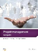 Cover-Bild zu Projektmanagement kompakt von Von Gunten, Peter