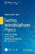 Cover-Bild zu Exciting Interdisciplinary Physics (eBook) von Greiner, Walter (Hrsg.)