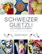 Cover-Bild zu Schweizer Guetzli und andere Leckereien