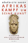 Cover-Bild zu Afrikas Kampf um seine Kunst