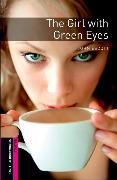 Cover-Bild zu Oxford Bookworms Library: Starter Level:: The Girl with Green Eyes von Escott, John