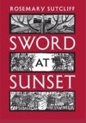 Cover-Bild zu Sword at Sunset (eBook) von Sutcliff, Rosemary